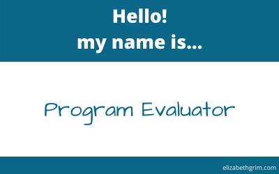 Hi, I'm a program evaluator