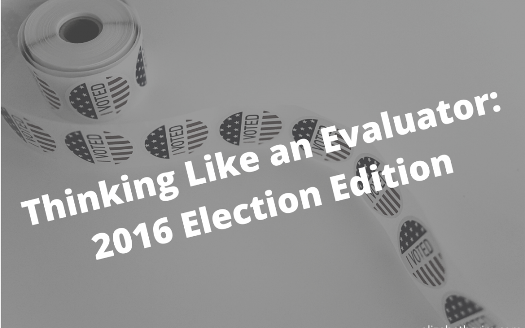 """Image of voting stickers with the blog title: """"Thinking Like An Evaluator - 2016 Election Edition"""""""