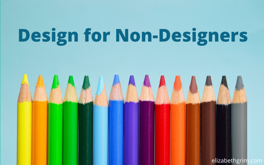 Picture of colored pencils with the words design for non-designers.