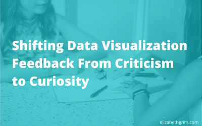 Shifting Data Visualization Feedback From Criticism to Curiosity